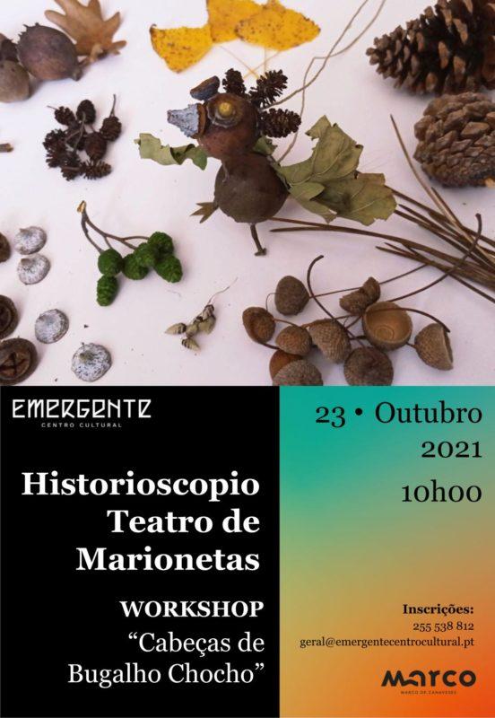 Workshop Cabeças de Bugalho Chocho Emergente Centro Cultural Marco de Canaveses